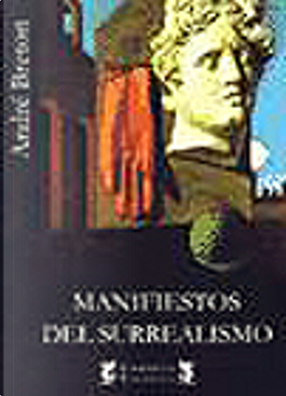 MANIFIESTOS DEL SURREALISMO by André Breton