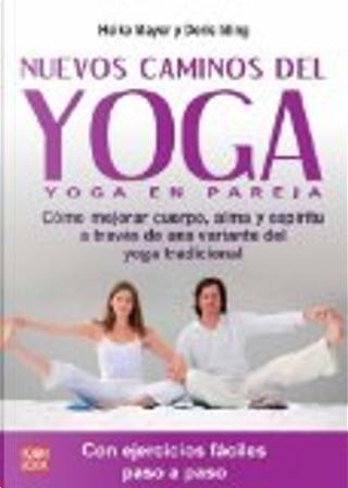 Nuevos caminos del yoga by Heike Mayer