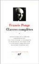 Francis Ponge by Francis Ponge