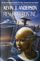 Resurrection Inc. by KEVIN J. ANDERSON