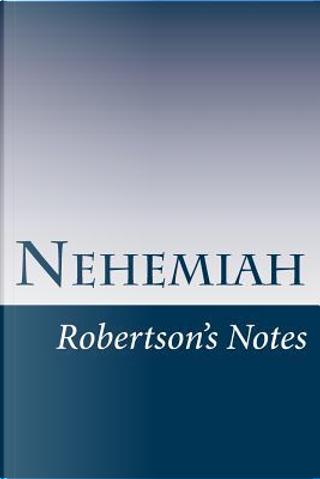 Nehemiah by John C. Robertson