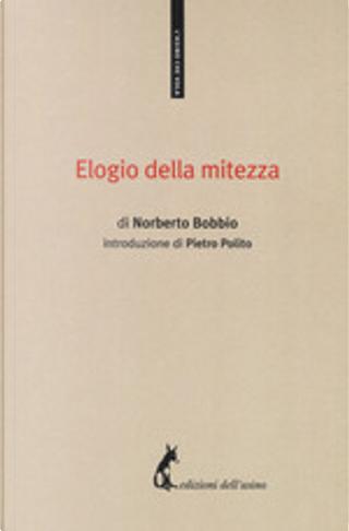 Elogio della mitezza by Norberto Bobbio