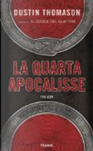 La quarta apocalisse by Dustin Thomason