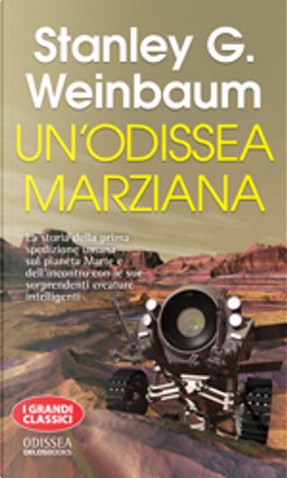 Un'odissea marziana by Stanley G. Weinbaum