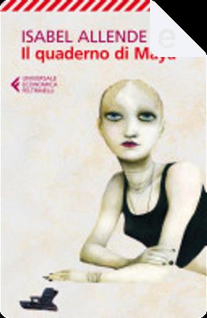 Il quaderno di Maya by Isabel Allende
