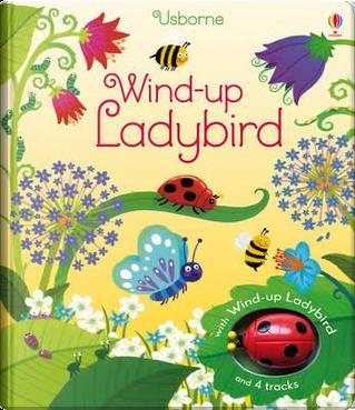 Wind-Up Ladybird by FIONA WATT