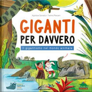 Giganti per davvero by Agnese Sonato, Telmo Pievani