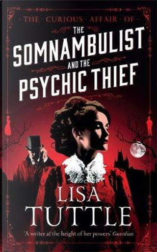 The Somnambulist and the Psychic Thief by Lisa Tuttle