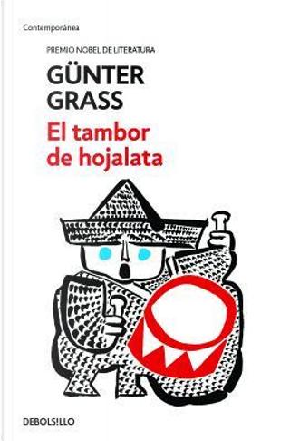 El tambor de hojalata / The Tin Drum by Gunter Grass