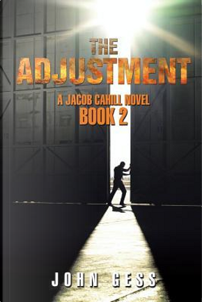 The Adjustment by John Gess