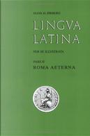Lingua Latina per se illustrata, Pars II by Hans H. Ørberg