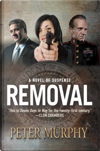 Removal by Peter Murphy