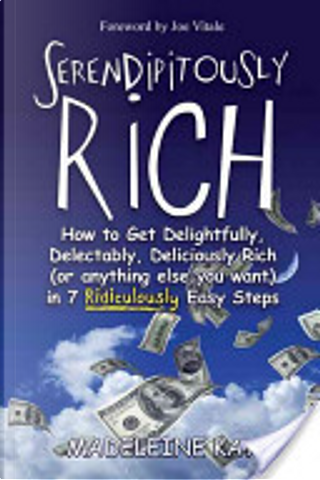 Serendipitously Rich by Madeleine Kay