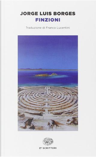 Finzioni by Jorge Luis Borges
