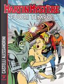 Martin Mystère: Fuori tempo! by Alfredo Castelli