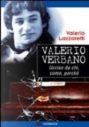 Valerio Verbano by Valerio Lazzaretti