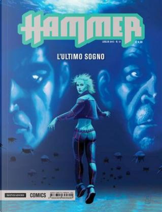 Hammer n. 13 by Giancarlo Olivares, Stefano Vietti