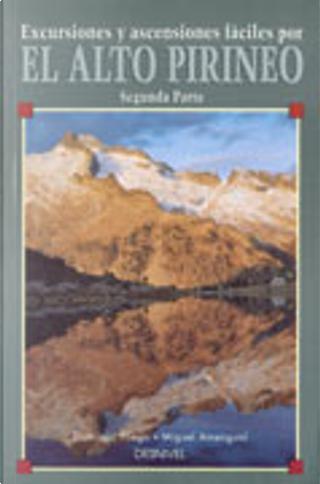 Excursiones Por el Alto Pirineo di Pliego by Domingo Pliego