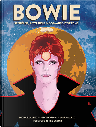 BOWIE by Micheal Allred, Steve Horton