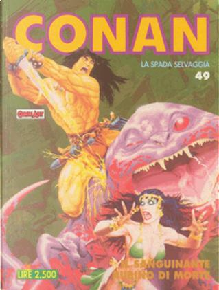 Conan la spada selvaggia n. 49 by Roy Thomas, Michael Fleischer