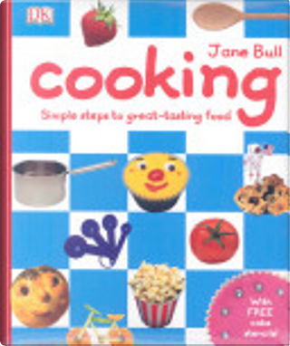 Cooking by Jane Bull