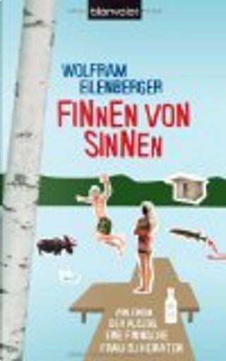Finnen von Sinnen by Wolfram Eilenberger