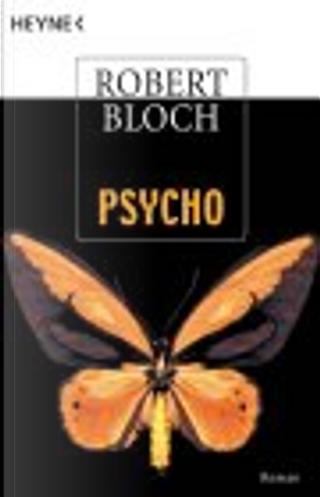 Psycho. by Robert Bloch, Paul Baudisch