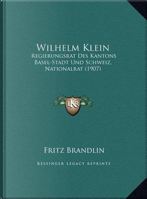 Wilhelm Klein by Fritz Brandlin