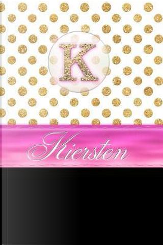 Kiersten by Personalized Name Journal Notebook