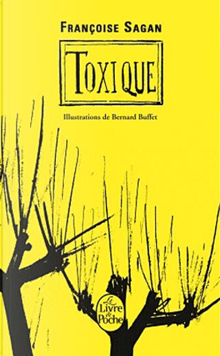 Toxique by Francoise Sagan