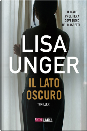 Il lato oscuro by Lisa Unger
