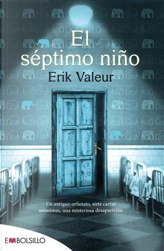 El séptimo niño by Erik Valeur