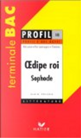Œdipe roi, Sophocle by Alain Couprie