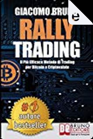 Rally Trading by Giacomo Bruno