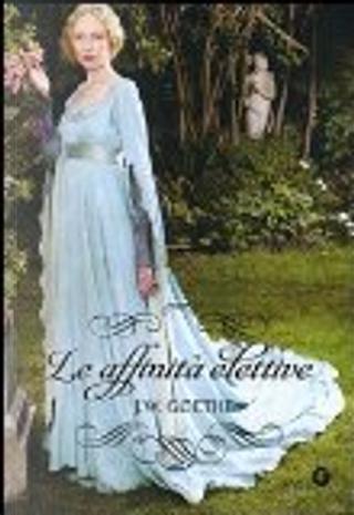 Le affinità elettive by Goethe