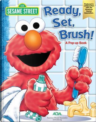Ready, Set, Brush! by Sesame Workshop