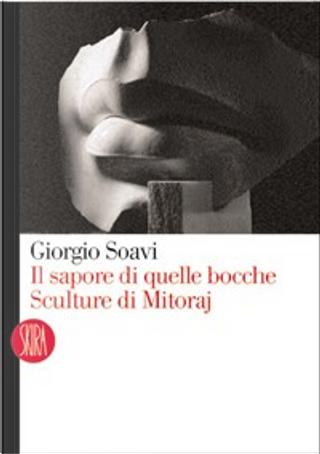 Il sapore di quelle bocche by Giorgio Soavi