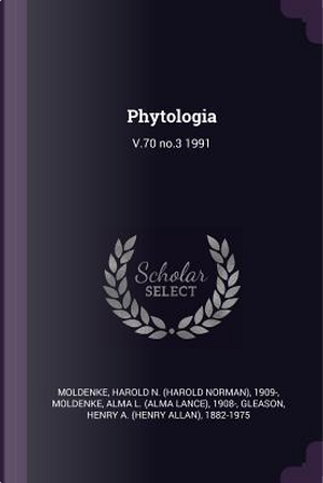 Phytologia by Harold N. Moldenke