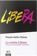 La scelta Libera by Nando Dalla Chiesa