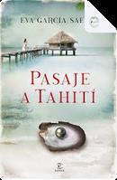 Pasaje a Tahití by Eva García Sáenz