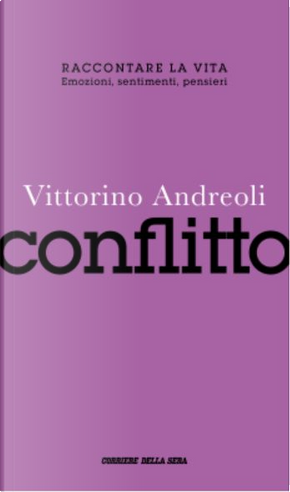 Conflitto by Vittorino Andreoli