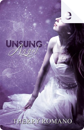 Unsung Angel by Therry Romano