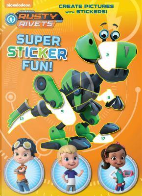 Rusty Rivets Super Sticker Fun! by Golden Books Publishing Company
