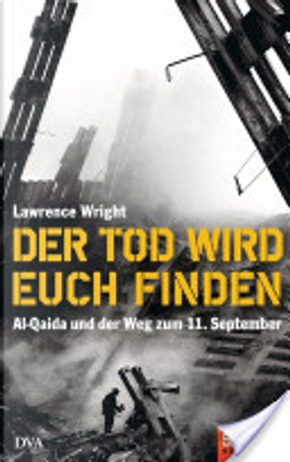 Der Tod wird euch finden by Lawrence Wright