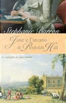 Jane e l'arcano di Penfolds Hall by Stephanie Barron