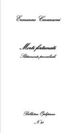 Morti fortunati by Ermanno Cavazzoni