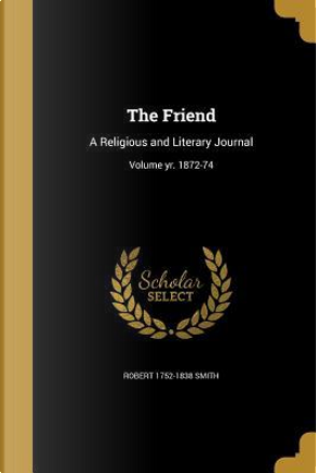 FRIEND by Robert 1752-1838 Smith
