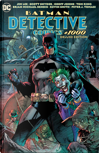 Batman Detective Comics #1000 Deluxe Edition by Scott Snyder, Dennis O'Neil, Warren Ellis, Paul Dini, Kevin Smith