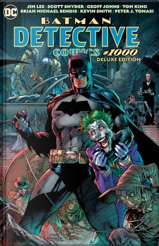 Batman Detective Comics #1000 Deluxe Edition by Dennis O'Neil, Kevin Smith, Paul Dini, Scott Snyder, Warren Ellis
