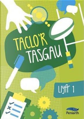 Taclo'r Tasgau by Bethan Clement